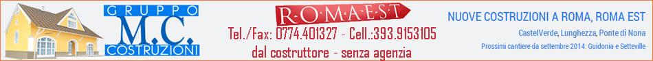 Nuove costruzioni Roma Est, dal costruttore, senza agenzia