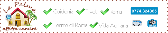 Affitta camere Tivoli, Guidonia Roma